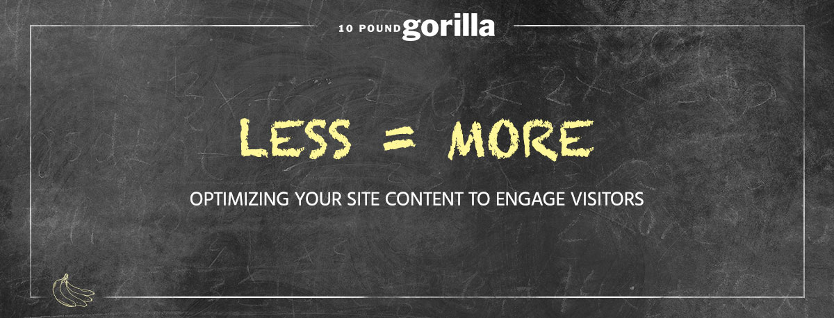Less is More: Optimize Your Website Content